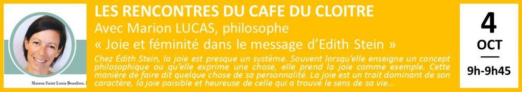 LES RENCONTRES DU CAFE DU CLOITRE Avec Marion LUCAS, philosophe «Joie et féminité dans le message d'Edith Stein»